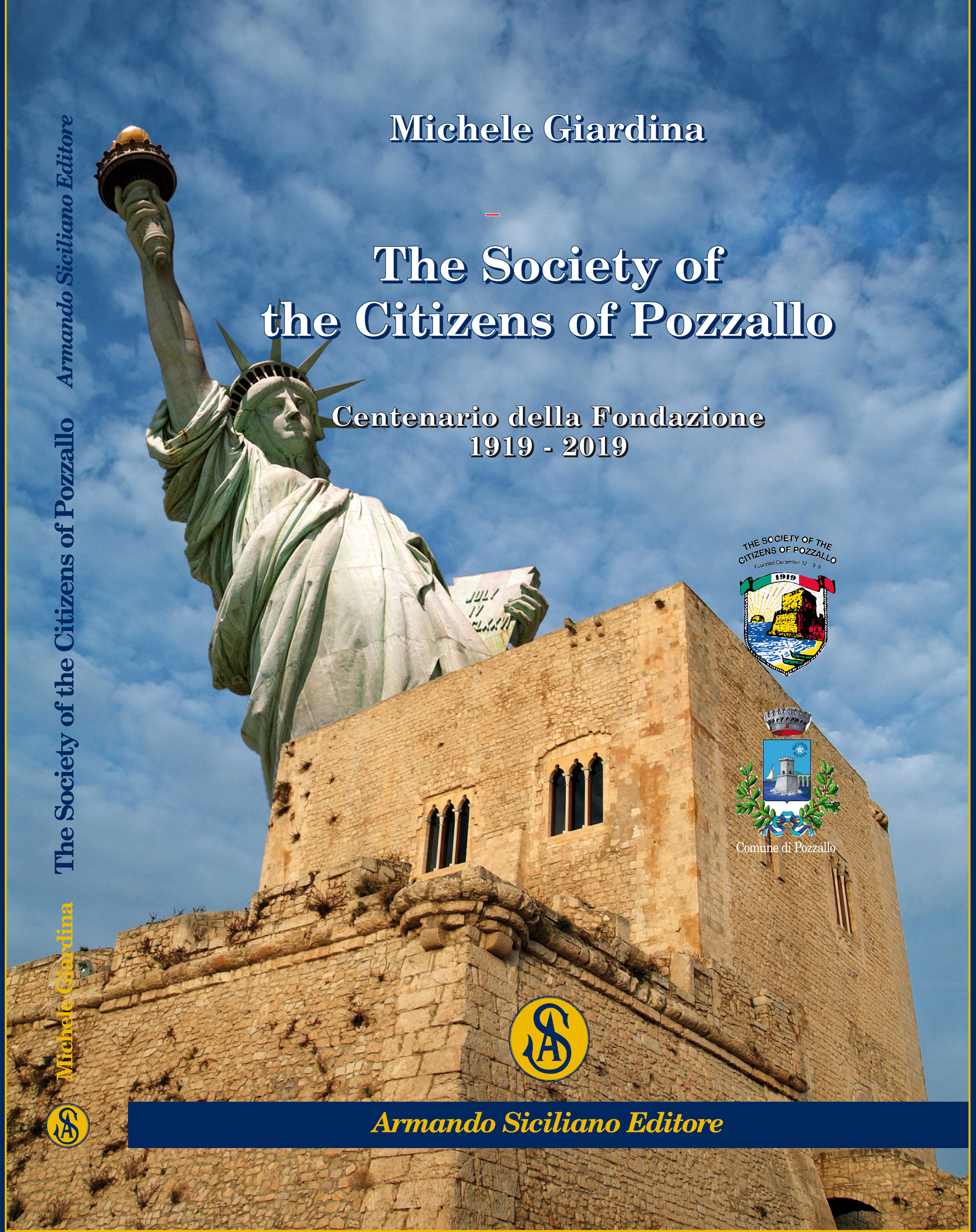 The Society of the Citizens of Pozzallo. Centenario della Fondazione 1919-2019