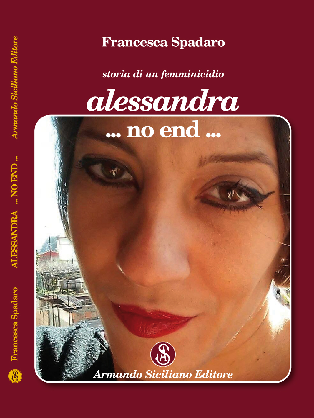 Storia di un femminicidio. Alessandra ... no end ...